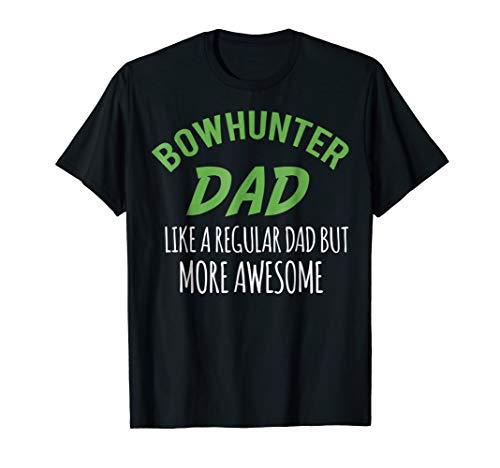 Bowhunter Dad Shirt Archery T Shirt Archer Arrows Gift