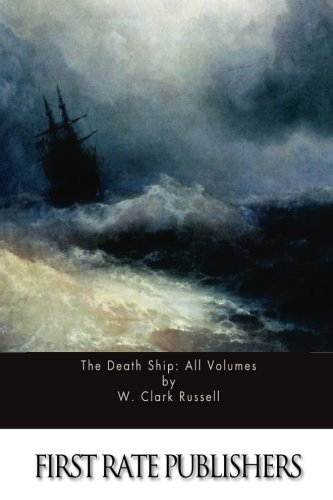 The Death Ship: All Volumes ebook