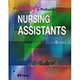 Mosby's Workbook for Nursing Assistants 6th (Sixth) Edition byPhD