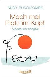 Mach mal Platz im Kopf: Meditation bringt's!