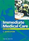 Essentials of Immediate Medical Care