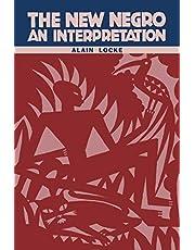 The New Negro: An Interpretation