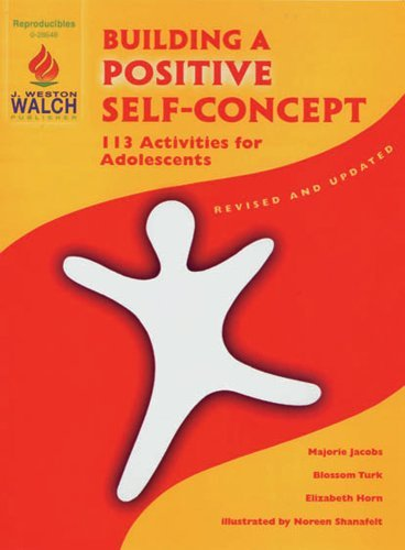 Building a Positive Self-Concept: 113 Activities for Adolescents, Grade 6-12 by Blossom Turk Marjorie Jacobs Elizabeth Horn (1997-01-01) Paperback (Building A Positive Self Concept compare prices)