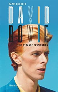 David Bowie : une étrange fascination, Buckley, David