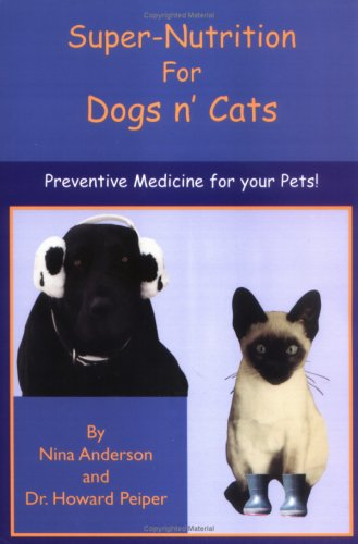 Super-Nutrition for Dogs n' Cats