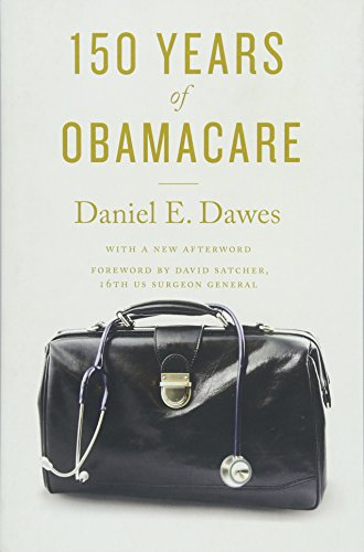 [BOOK] 150 Years of ObamaCare<br />WORD