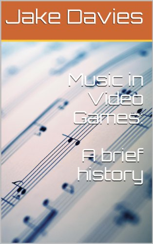 Music in Video Games: A brief history