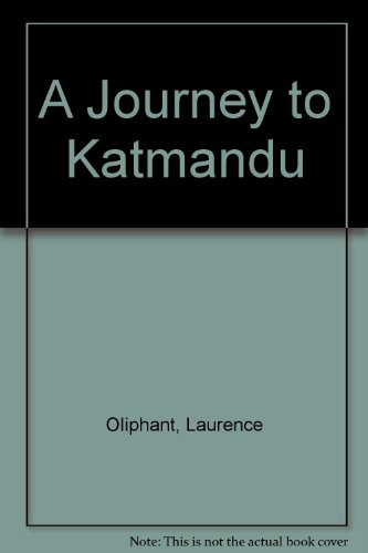 A journey to Katmandu (the capital of Nepaul) with the camp of Jung Bahadoor; including a sketch of the Nepaulese ambassador at home