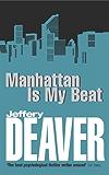 Manhattan Is My Beat (Rune thrillers Book 1)