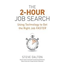 2-Hour Job Search: Using Technology to Get the Right Job Faster