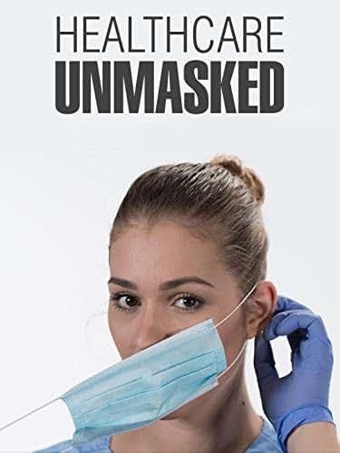 Healthcare Unmasked