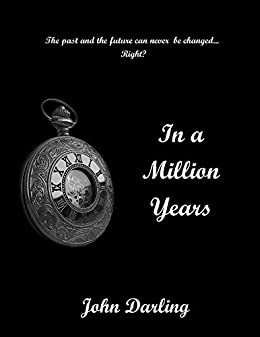 In A Million Years by [Darling, John]