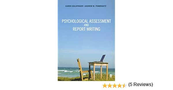 Amazon.Com: Psychological Assessment And Report Writing