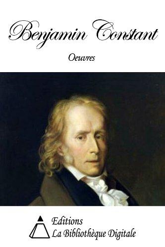 Oeuvres de Benjamin Constant (French Edition)