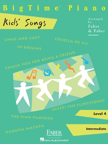 - BigTime  Piano Kids' Songs: Level 4