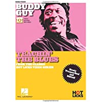 Buddy Guy - Teachin' the Blues: From the Classic Hot Licks Video Series Newly Transcribed and Edited!
