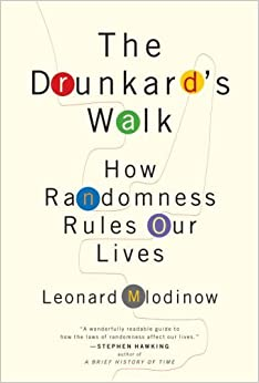 Drunkard`s Walk How Randomness Rules Our Lives [HC,2008] Ebook Rar