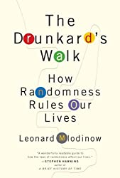 Drunkard`s Walk How Randomness Rules Our Lives [HC,2008]