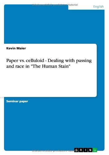 Paper vs. celluloid - Dealing with passing and race in