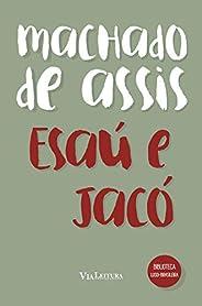 Esaú e Jacó: Coleção Biblioteca Luso-Brasileira