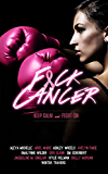 F*ck Cancer: An Anthology