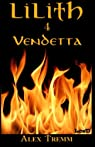 Lilith, tome 4 : Vendetta par Tremm