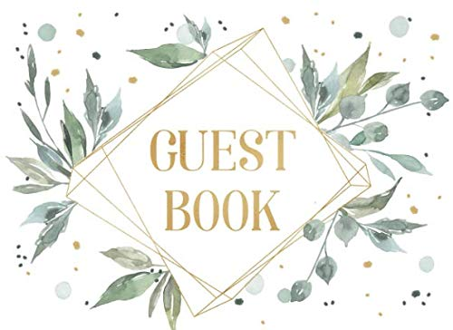 Guest Book: Fresh and airy watercolor design with delicate leaves for natural-themed and outdoor weddings, showers and parties | Elegant modern geometric frame | For 250 guests and their messages