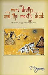 mere deaths and the mostly dead