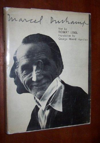 Marcel Duchamp. With chapters by Marcel Duchamp, Andreì Breton & H. P. Rocheì. Translation by George Heard Hamilton.