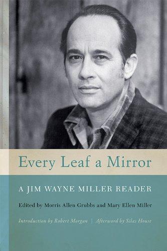 Every Leaf a Mirror: A Jim Wayne Miller Reader
