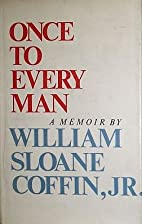 Once to Every Man: a Memoir by William…