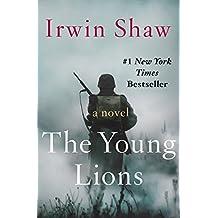 The Young Lions: A Novel (Phoenix Fiction)