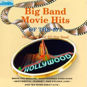 Big Band Movie Hits of the 40's / Various