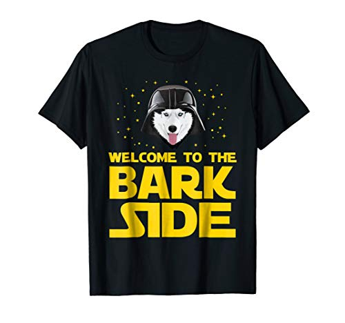(Welcome to the Bark Side Siberian Husky Funny T shirt)
