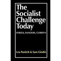 The Socialist Challenge Today: Syriza, Sanders, Corbyn
