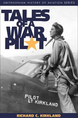 TALES OF WAR PILOT (SMITHSONIAN HISTORY OF AVIATION AND SPACEFLIGHT SERIES)