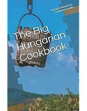 The Big Hungarian Cookbook