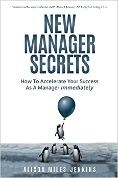 Book New Manager Secrets: How to accelerate your success as a manager immediately