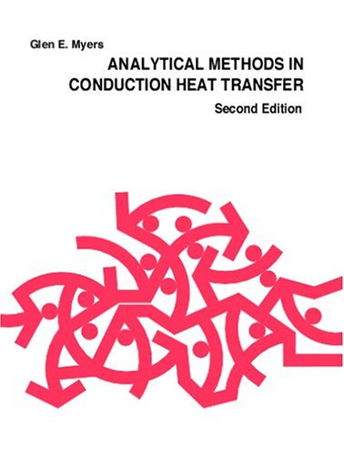 Analytical Methods in Conduction Heat Transfer