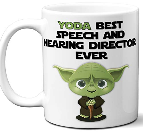 Funny Gift For Speech And Hearing Director. Yoda Best Employee Ever. Cute, Star Wars Themed Unique Coffee Mug, Tea Cup Idea for Men, Women, Birthday, Christmas, Coworker.