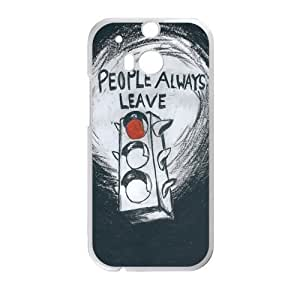 # Custom People Always Leave for HTC One M8 Case