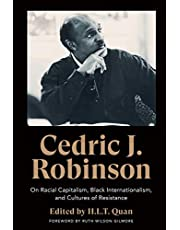 Cedric J. Robinson: On Racial Capitalism, Black Internationalism, and Cultures of Resistance