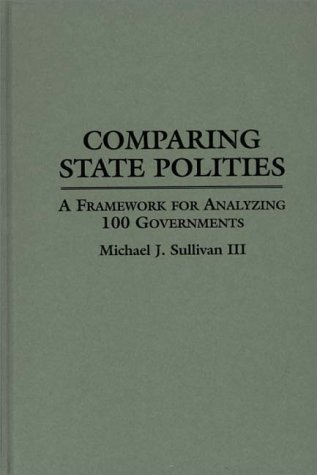 Search : Comparing State Polities: A Framework for Analyzing 100 Governments (Contributions in Afro-American & African Studies)