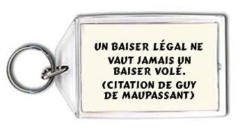 Shopzeus Porte Clé Un Baiser Légal Ne Vaut Jamais Un Baiser