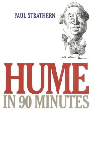 Hume in 90 Minutes (Philosophers in 90 Minutes Series)