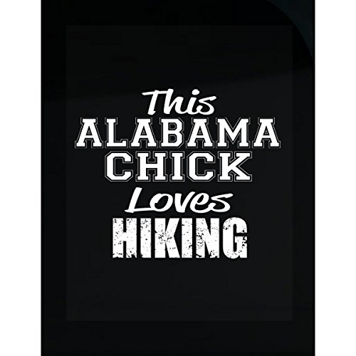 This Alabama Chick Loves Hiking - Sticker (Chicks Alabama)