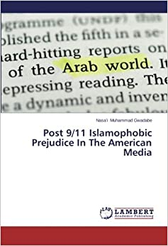 Book Post 9/11 Islamophobic Prejudice In The American Media