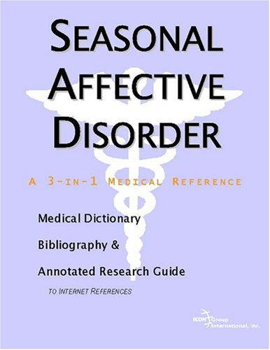 Icons Seasonal - Seasonal Affective Disorder - A Medical Dictionary, Bibliography, and Annotated Research Guide to Internet References
