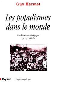 Les Populismes dans le monde par Guy Hermet