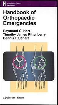 Handbook of Orthopaedic Emergencies (Lippincott Williams & Wilkins Handbook Series)